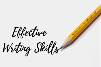 Effective Writing Skills @ Belize Institute of Management (BIM)