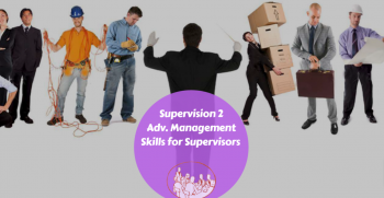 Supervision II: Adv. Management Skills for Supervisors @ Belize Institute of Management