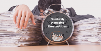 Effectively Managing Time & Stress @ Belize Institute of Management